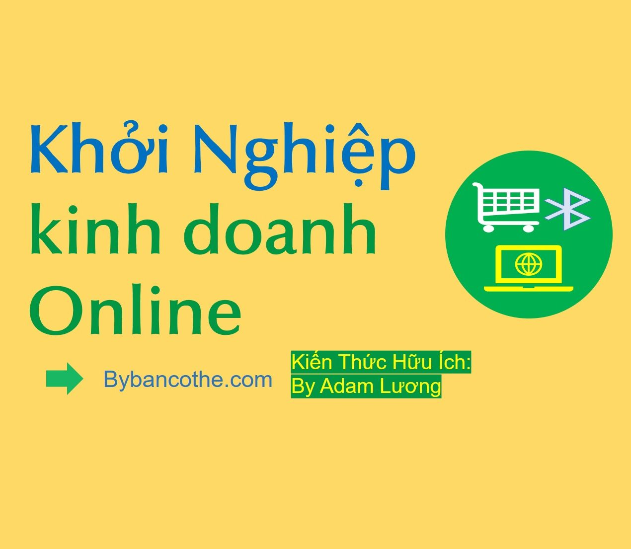 Khởi nghiệp kinh doanh online-bybancothe-com