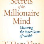 Ý tưởng 12 nguyên tắc làm giàu của tỷ phú được lưu giữ theo dòng chảy của thời gian