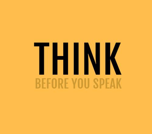 Làm sao tập suy nghĩ trước khi nói, trước khi làm