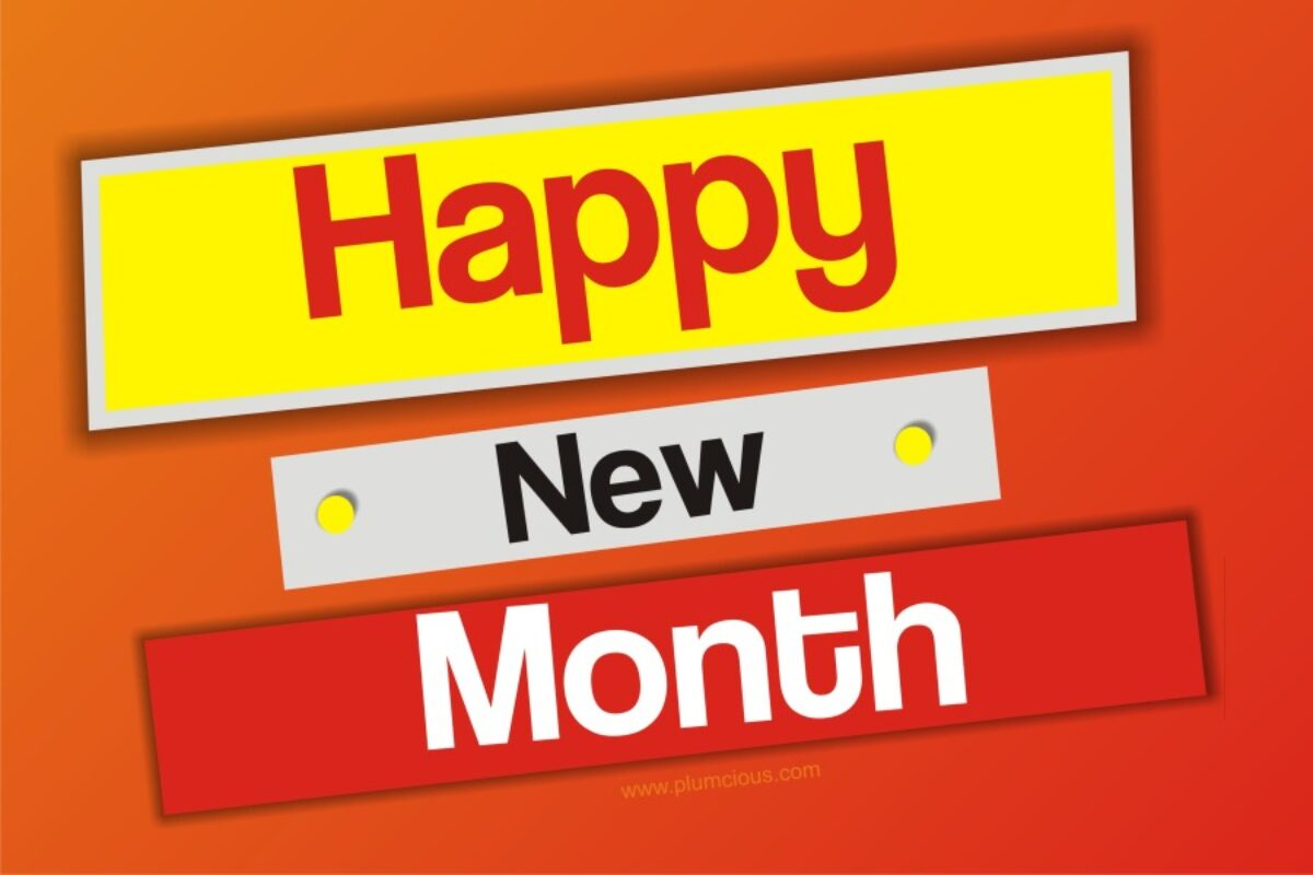Tổng hợp những stt, câu nói chào tháng mới bá đạo, hài hước